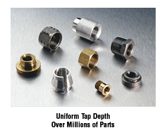 Uniform tap depth over millions of parts