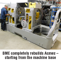 BME completely rebuilds Acmes  13 starting from the machine base