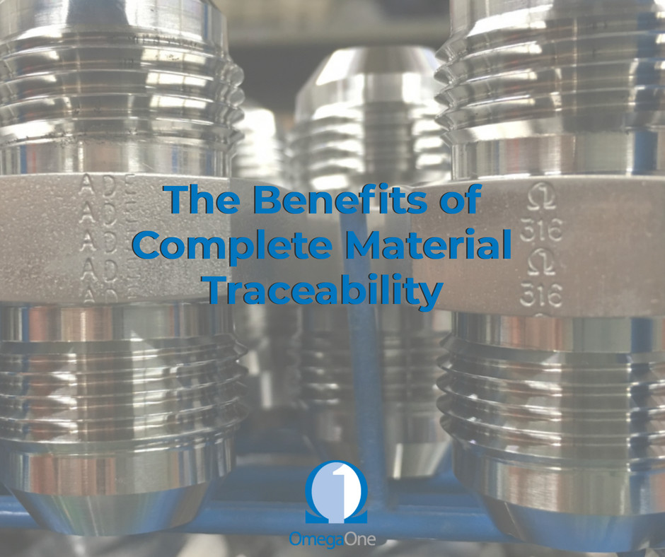 The benefits of complete material traceability | Omega One
