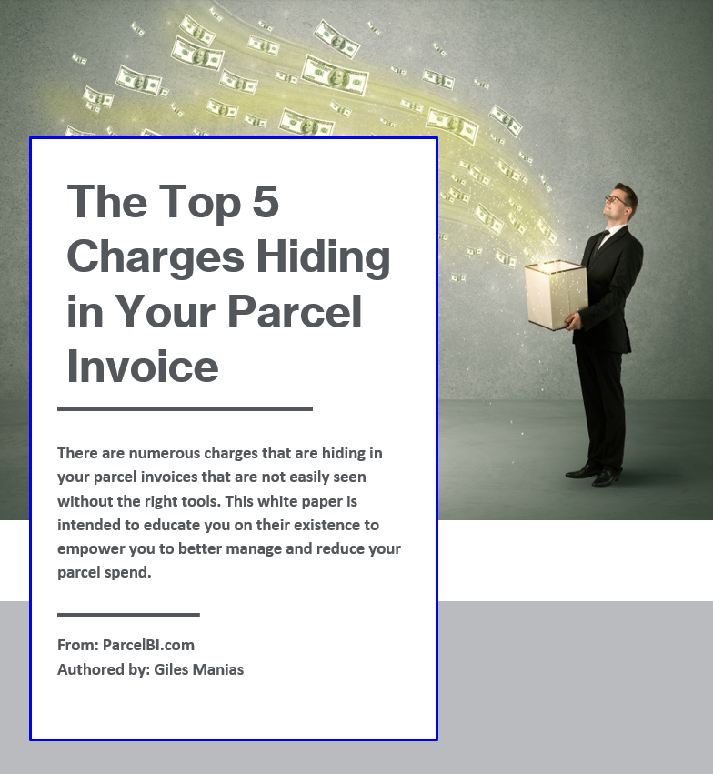 The Top 5 Charges Hiding In Your Parcel BI Invoice by Giles Manias of Parcelbi.com