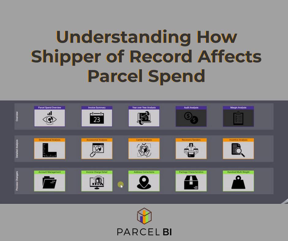 Understanding How Shipper of Record Affects Parcel Spend | Parcel BI
