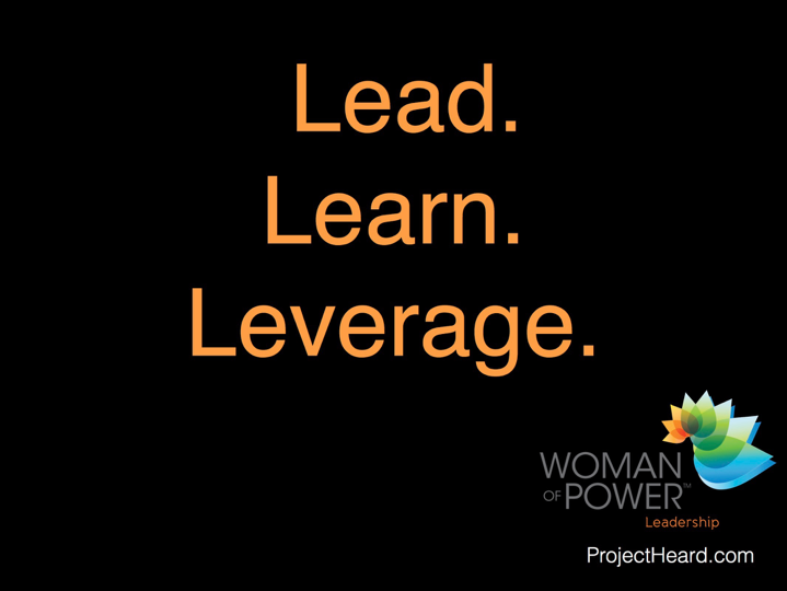 Lead. Learn. Leverage | Woman of Power Conference
