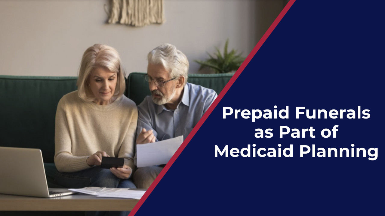 Pre Planned Funerals as Part of Medicaid Planning