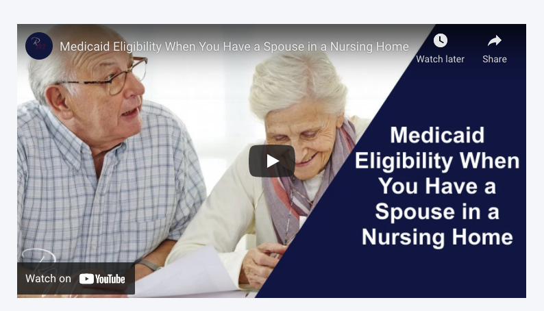 Medicaid Eligibility When You Have a Spouse in a Nursing Home