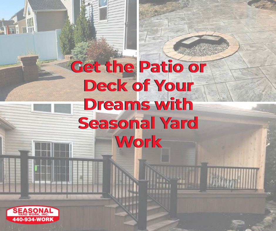Get the Patio or Deck of Your Dreams with Seasonal Yard Work