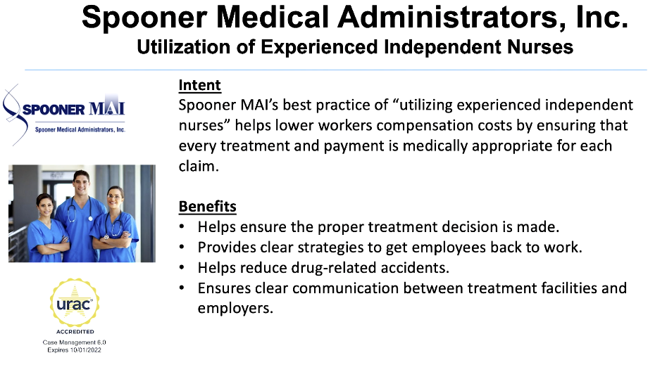 Spooner Medical Administrators, Inc. Utilization of Experienced and Independent Nurses