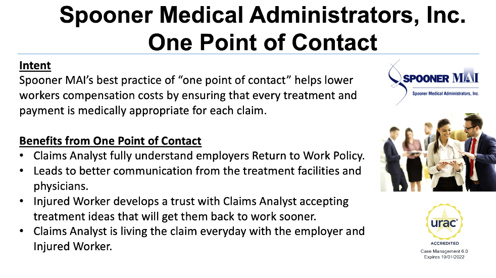 Spooner Medical Administrators, Inc. One Point of Contact