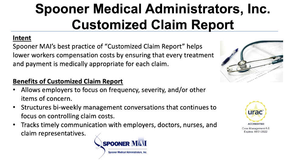 Spooner Medical Administrators, Inc. Customized Claim Reports