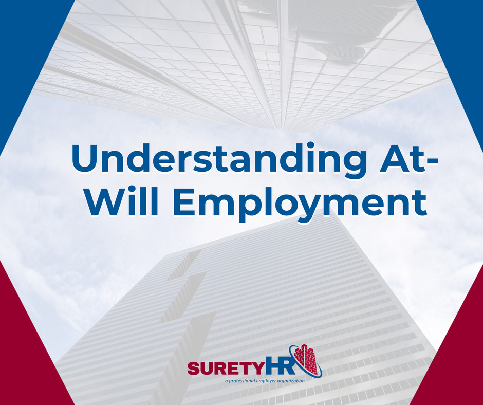 Surety helps Ohio Employers understand at-will employment | Cleveland, OH