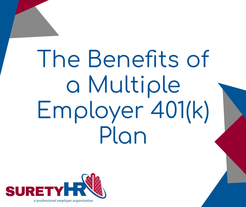 The Benefits of a Multiple Employer 401(k) plan