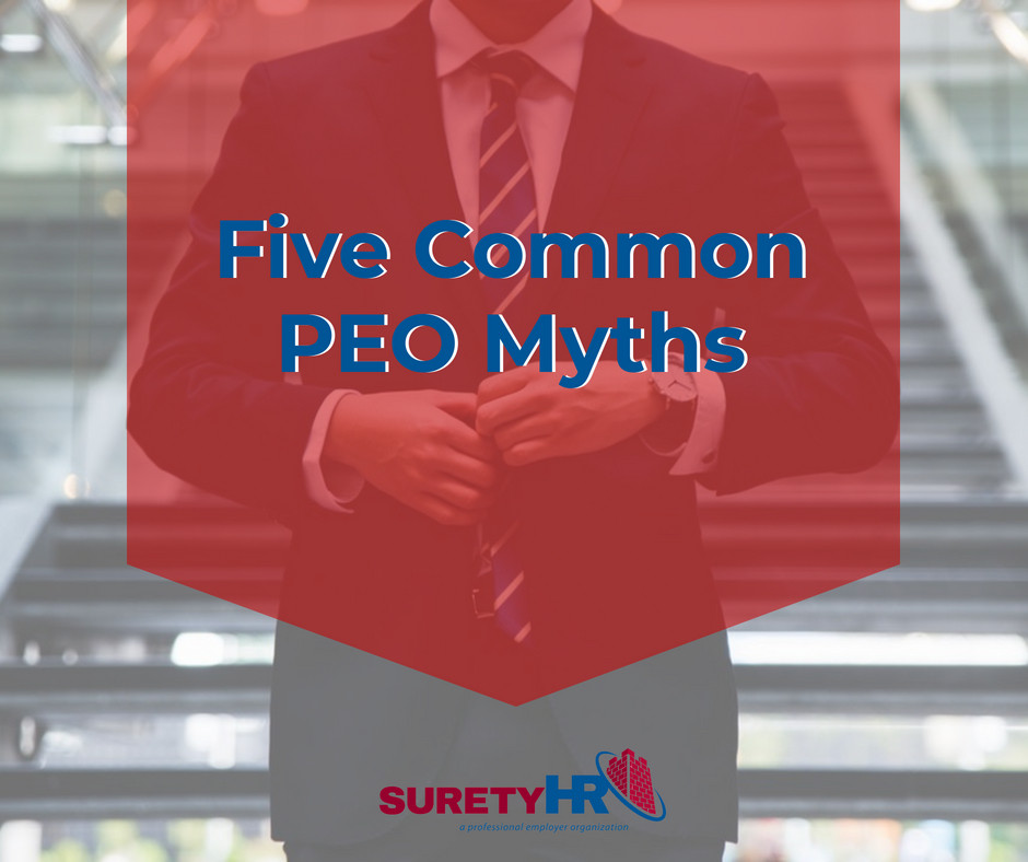 Five Common PEO Myths | Surety HR | Cleveland, Ohio