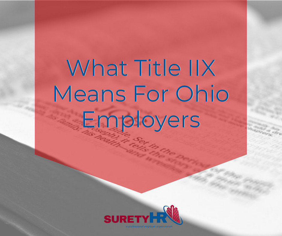 Surety HR explains how Title IIX impacts Ohio business owners and employers | Cleveland, Ohio