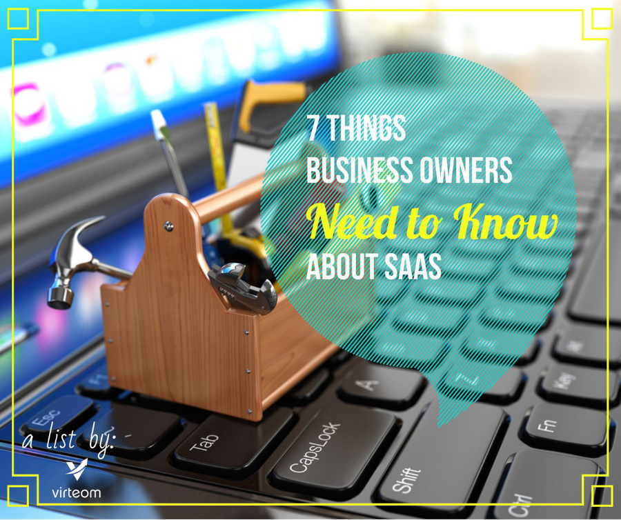 7 things business owners need to know about SaaS, SaaS for Business Owners