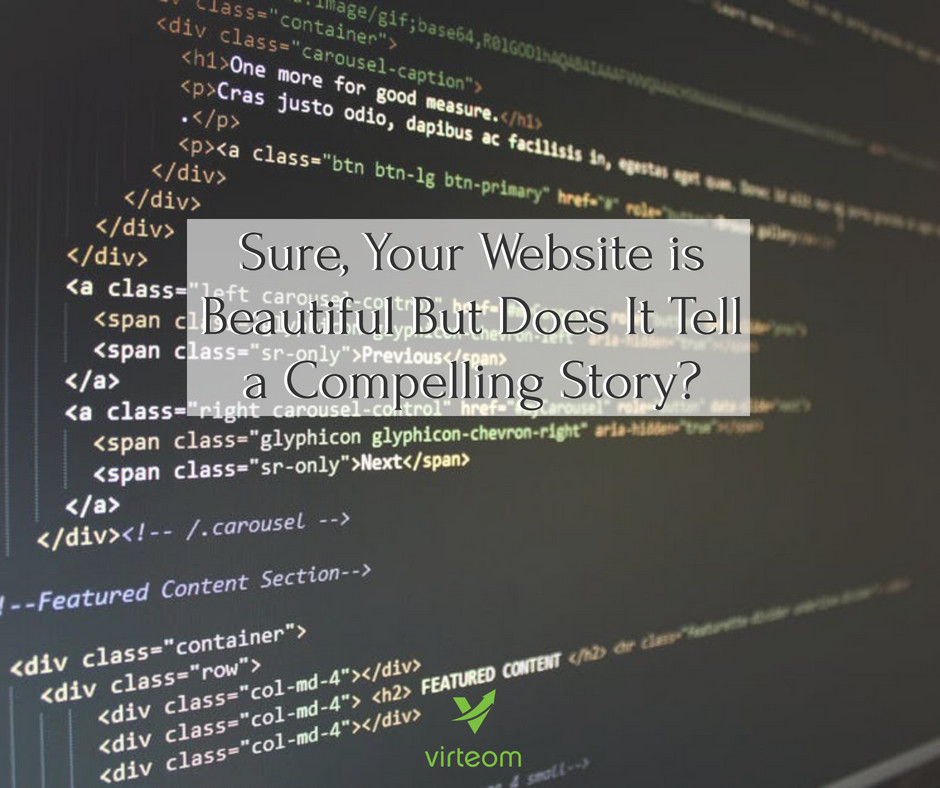 Virteom shares the importance of a compelling story for your website | Cleveland, OH