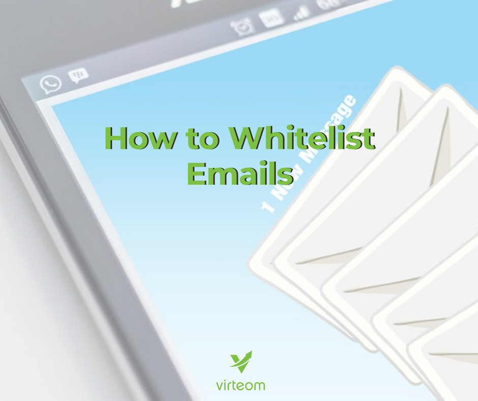 Virteom teaches you how to whitelist emails | Cleveland, Ohio