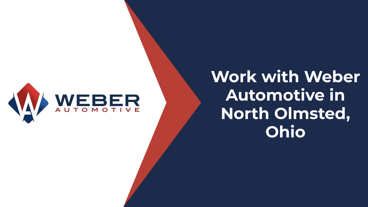Work with Weber Automotive in North Olmsted, Ohio