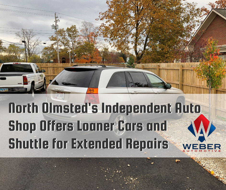North Olmsted's Independent Auto Shop Offers Loaner Cars and Shuttle for Extended Repairs | Weber Automotive