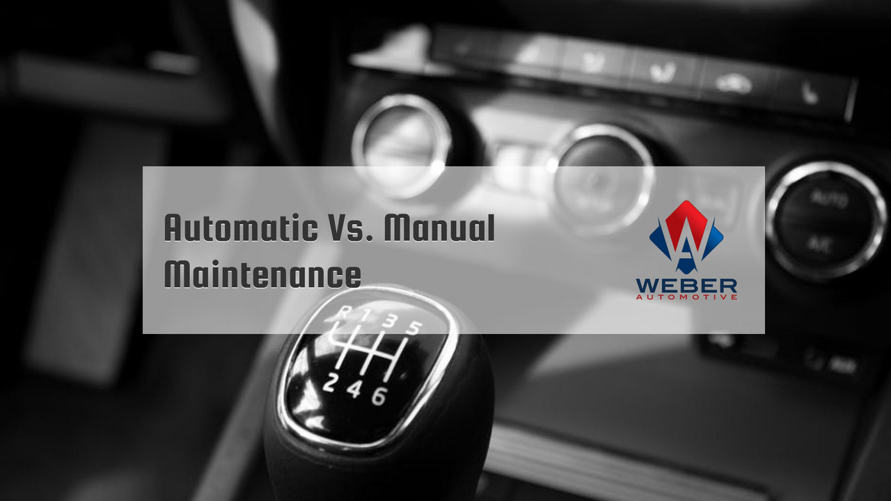 automatic vs manual transmission maintenance | Weber Automotive | North Olmsted, Ohio