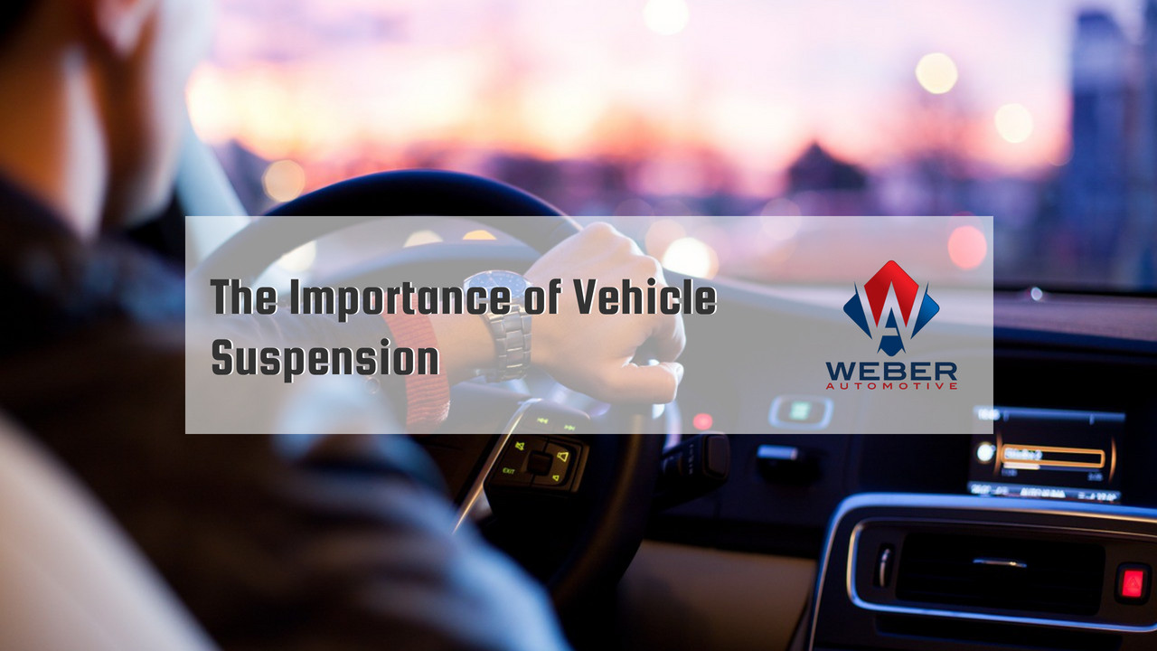 The Importance of Vehicle Suspension | Weber Automotive | North Olmsted, Ohio