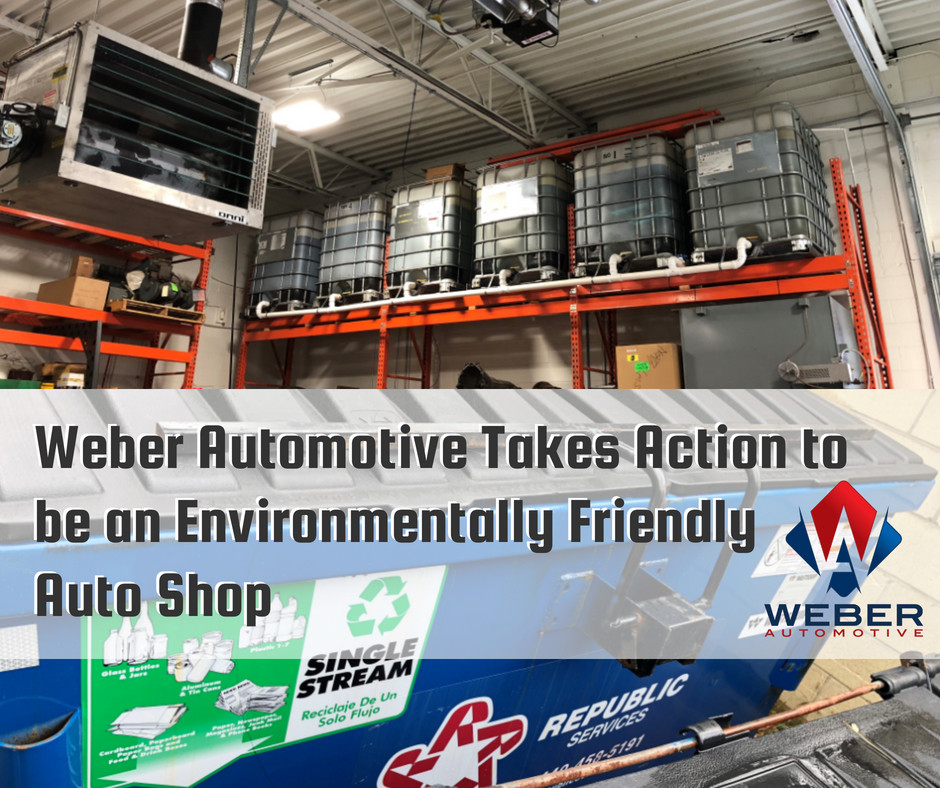 Weber Automotive Takes Action to be an Environmentally Friendly Auto Shop | North Olmsted, Ohio