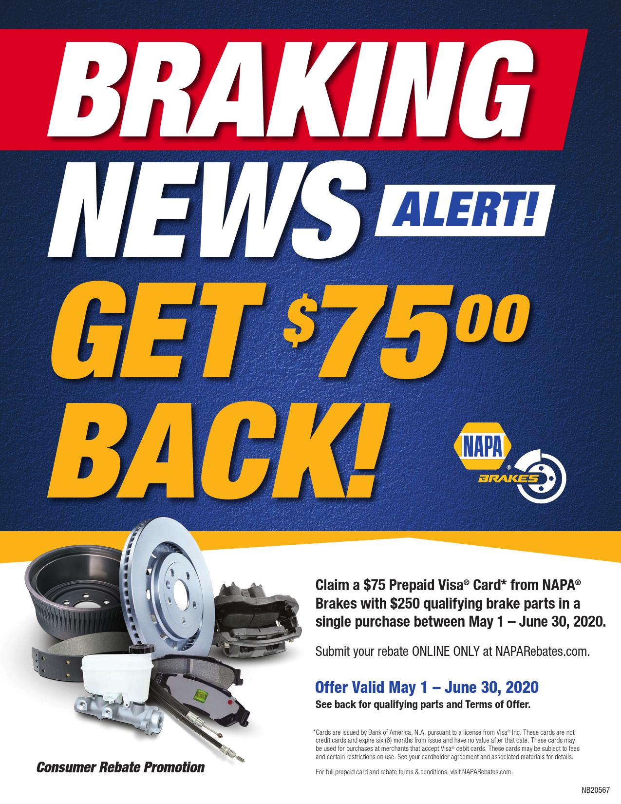 Claim a $75 Prepaid Visa Card from NAPA Brakes with purchase of $250 in qualifying brake parts.