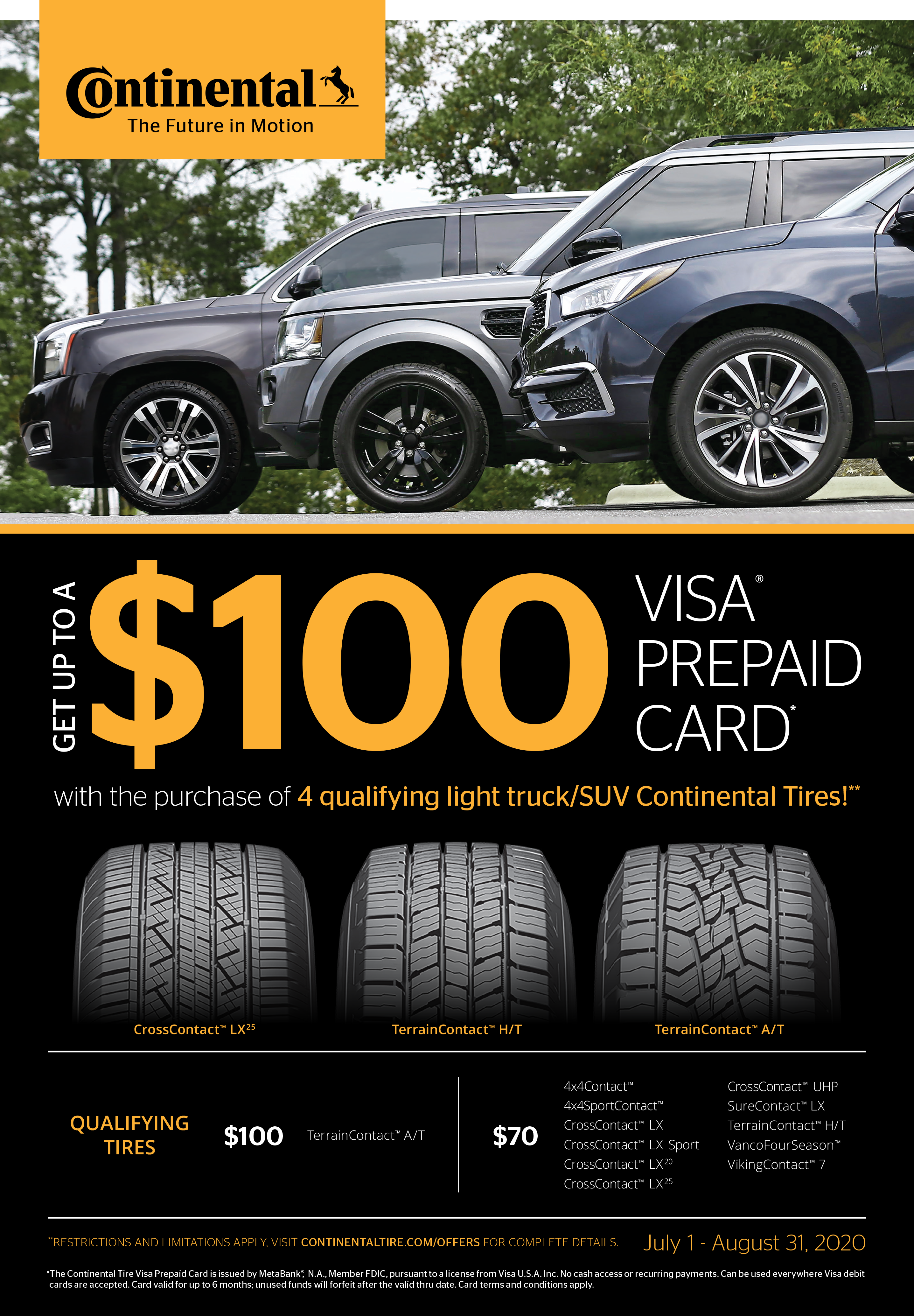 Get a $100 Visa Prepaid Card with the purchase of 4 qualifying light truck/SUV Continental Tires!