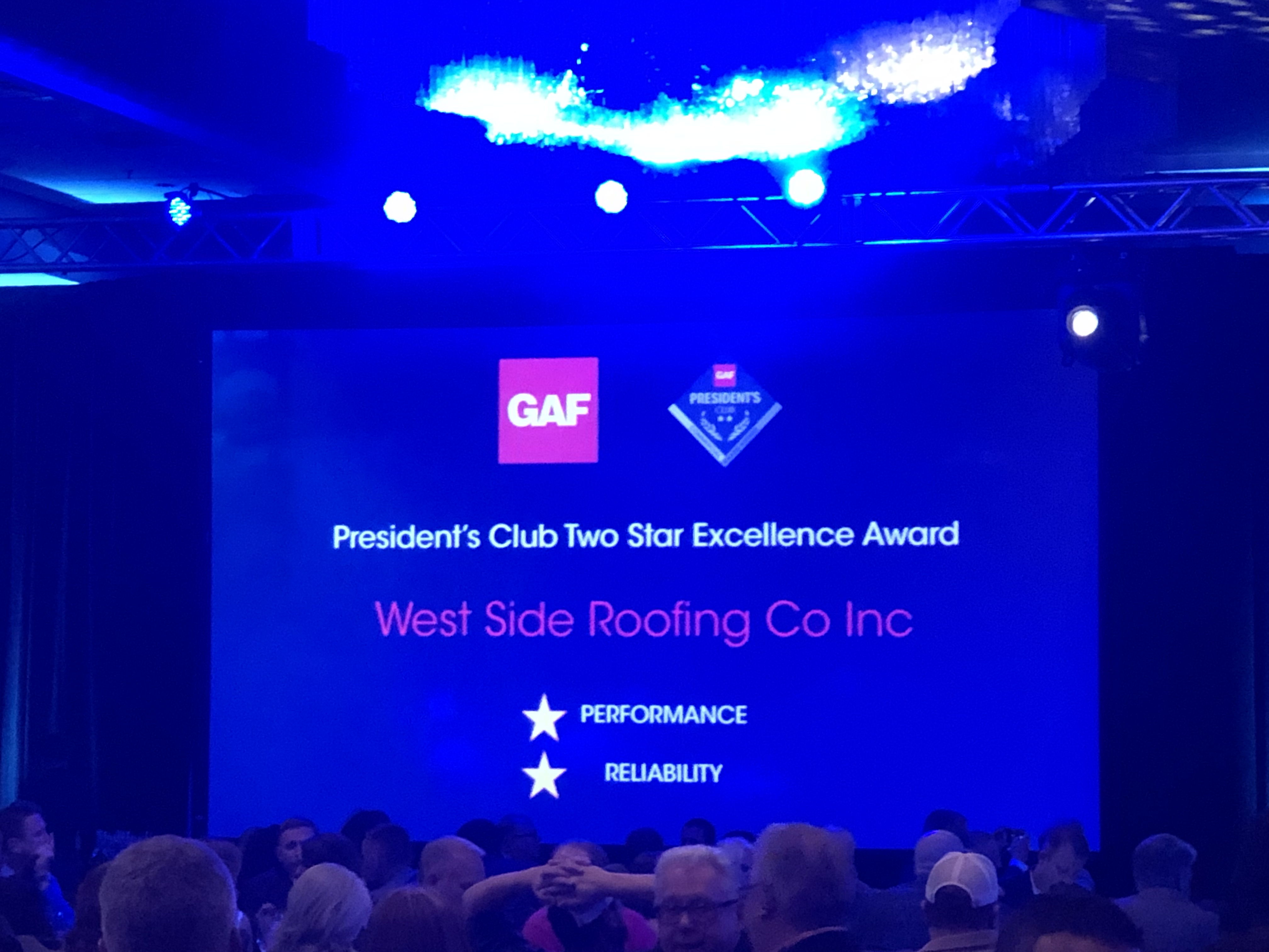 West Side Roofing was awarded the GAF President Club