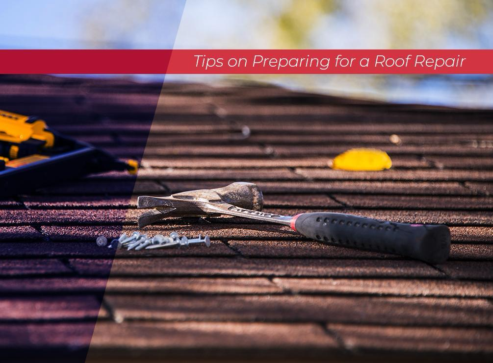 Tips on Repairing for a Roof Repair