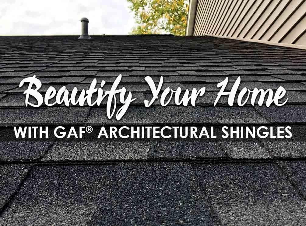 Beautify Your Home with GAF Architectural Shingles