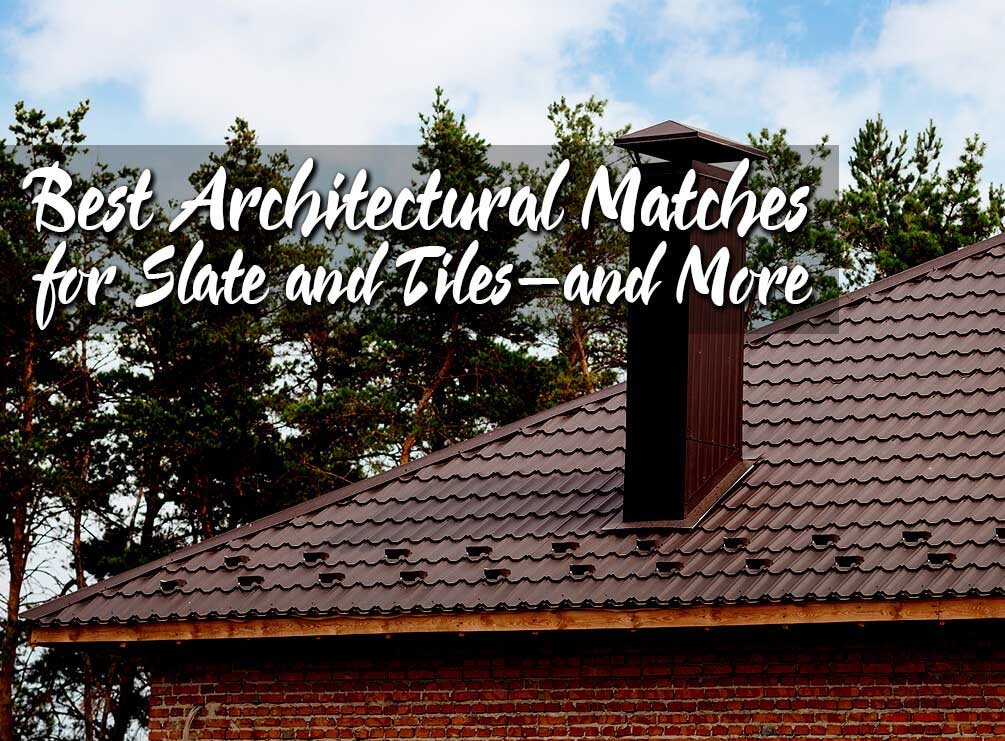 Best Architectural Matches for Slate and Tile | West Side Roofing