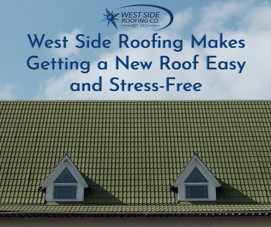West Side Roofing makes getting a new roof easy and painless | Cleveland, OH
