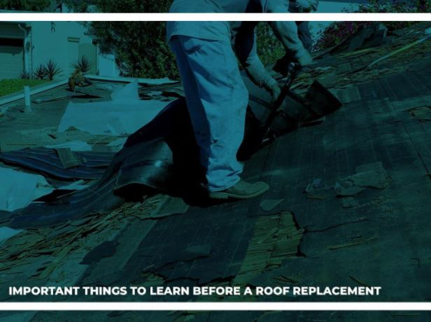 Important Things to Learn Before a Roof Replacement