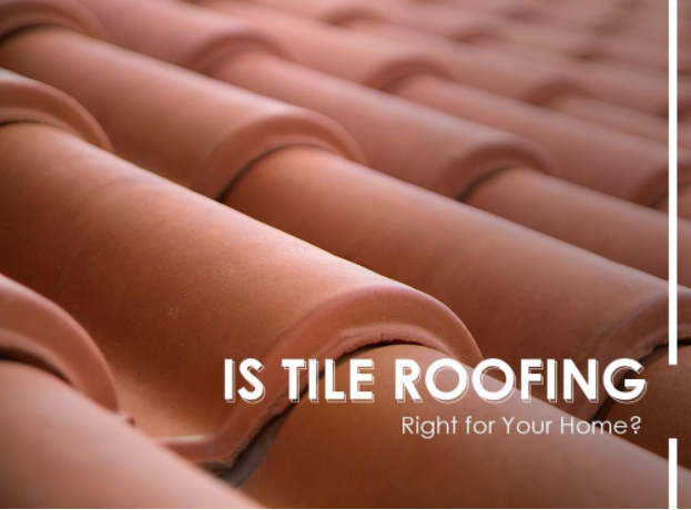 Is Tile Roofing Right for Your Home | west side roofing