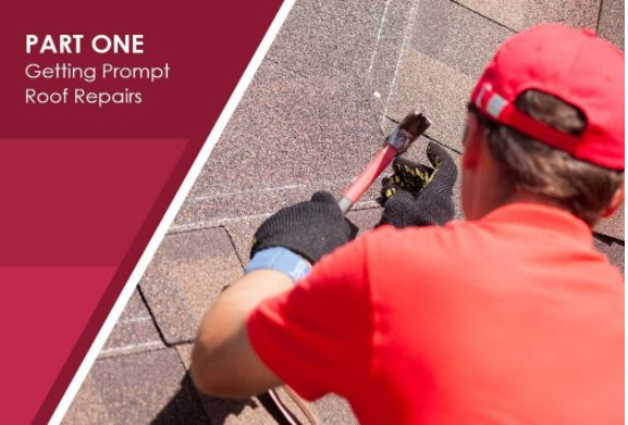 Part One: Getting Prompt roof Repairs