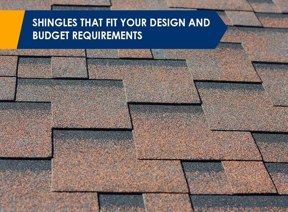 Shingles That Fit Your Design and Budget Requirements