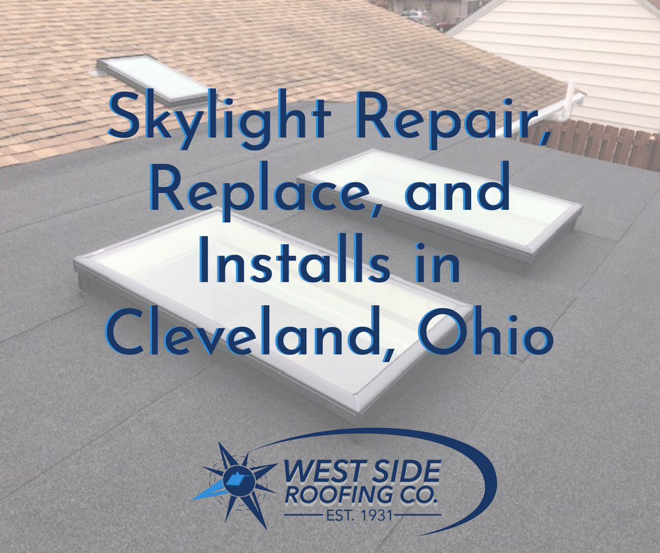 West Side Roofing skylights in roofs | Cleveland, Ohio