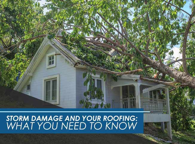 Storm Damage And Your Roof