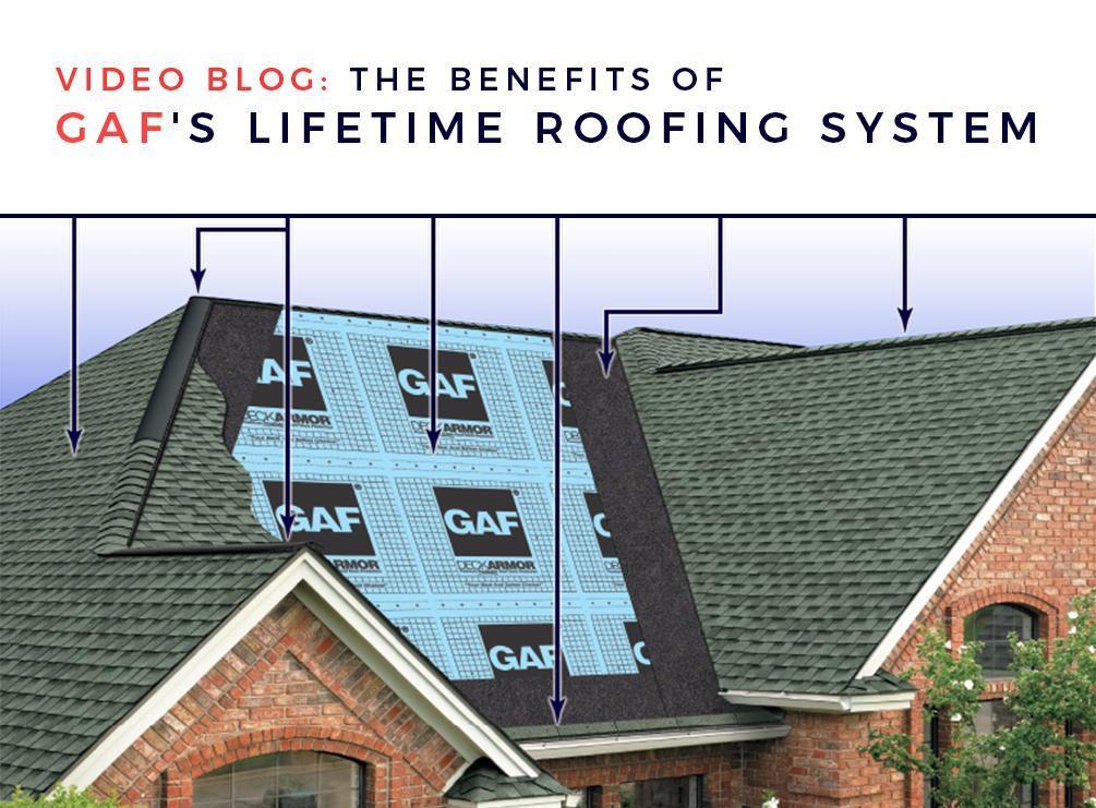 Video Blog: The Benefits of GAF's Lifetime Roofing System