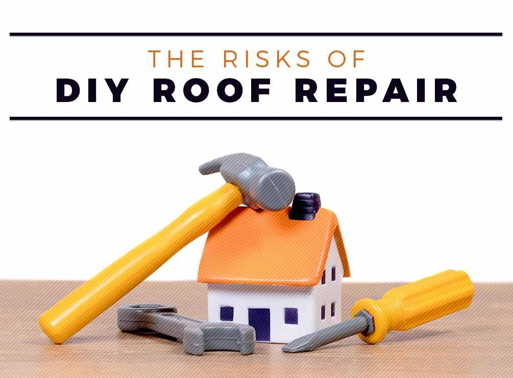 The RIsks of DIY Roof Repair   West Side Roofing