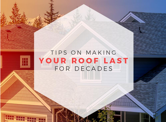 Tips on Making Your Roof Last for Decades | West Side Roofing