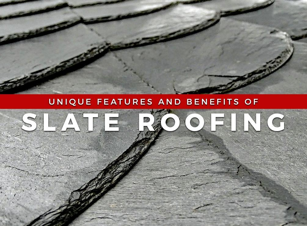 Unique Features and Benefits of Slate Roofing