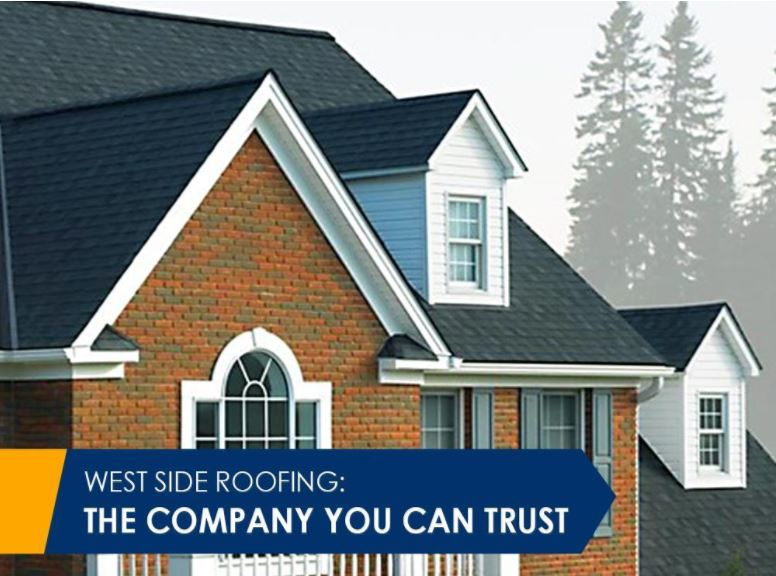 Westside Roofing A Company You Can Trust