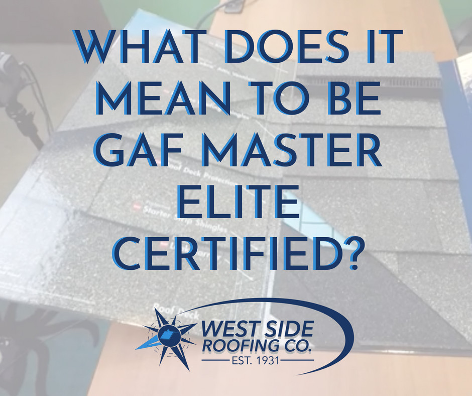 Master Elite GAF Certified